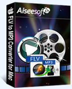 Aiseesoft FLV to MP3 Converter for Mac
