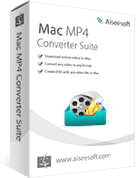 Aiseesoft Mac MP4 Converter Suite