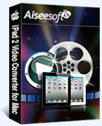 Aiseesoft iPad 2 Video Converter for Mac