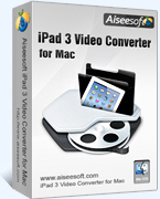 Aiseesoft iPad 3 Video Converter for Mac
