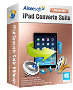 Aiseesoft iPad Converter Suite Ultimate