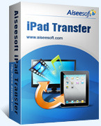 Aiseesoft iPad Transfer