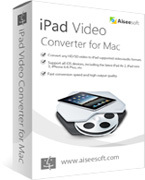 Aiseesoft iPad Video Converter for Mac
