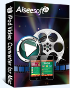 Aiseesoft iPod Video Converter for Mac