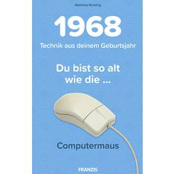 Franzis Verlag 60576 1968 - Technik aus deinem Geburtsjahr Baubuch ab 14 Jahre