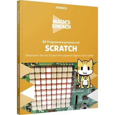 88 Programmierprojekte für Scratch - Mach's einfach Seitenanzahl: 222 Seiten