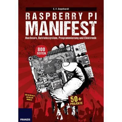 Raspberry Pi Manifest Seitenanzahl: 800 Seiten